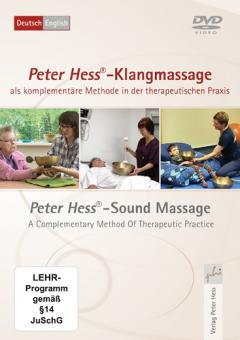 Peter Hess®-Klangmassage als komplementäre Methode in der therapeutischen Praxis: Peter Hess®-Sound Massage A Complementary Method Of Therapeutic Practice