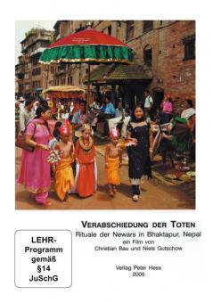 Verabschiedung der Toten. Rituale der Newar in Bhaktapur/Nepal