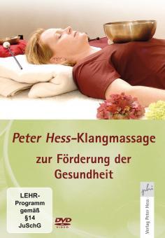 Klangmassage nach Peter Hess® zur Förderung der Gesundheit